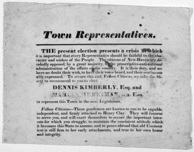 Town representatives. The present election presents a crisis at which it is important that every representative should be faithful to the character and wishes of the people. The citizens of New-Haven are decidedly opposed by a great majority, to