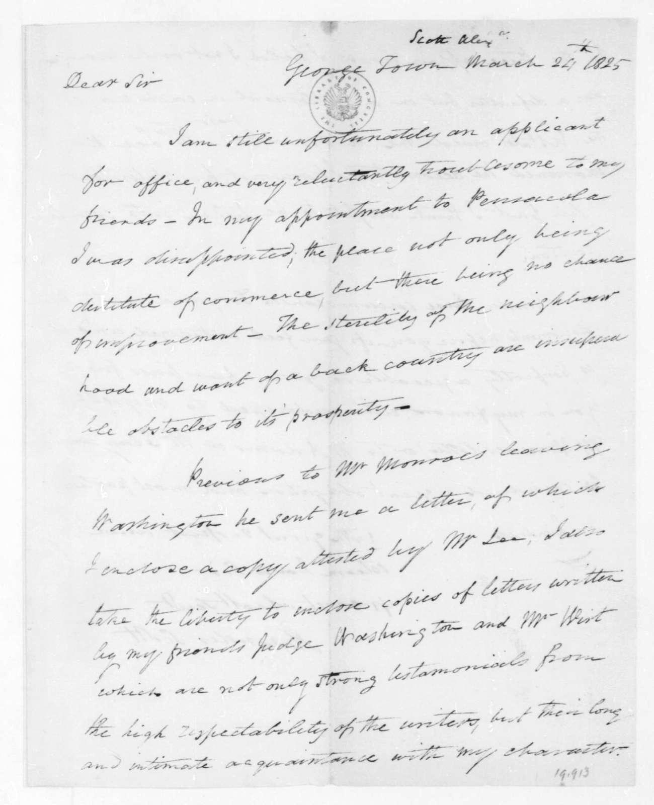 Alexander Scott to James Madison, March 24, 1825.