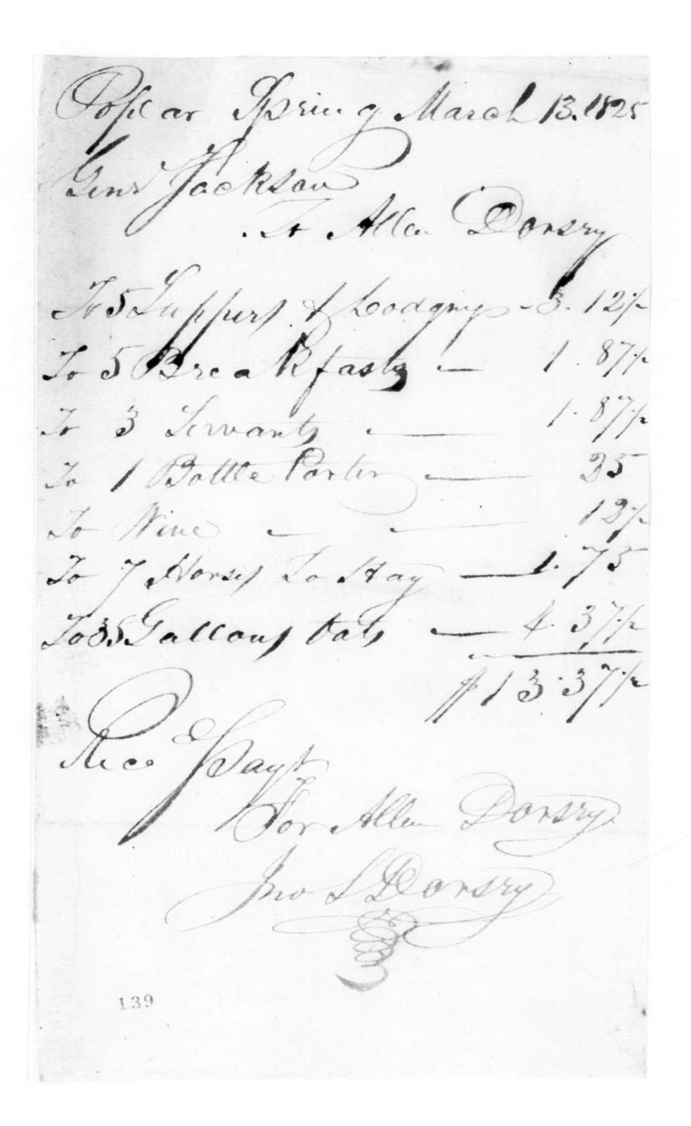 Allen Dorsry to Andrew Jackson, March 13, 1825