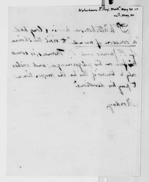 Benjamin Waterhouse to Thomas Jefferson, May 30, 1825
