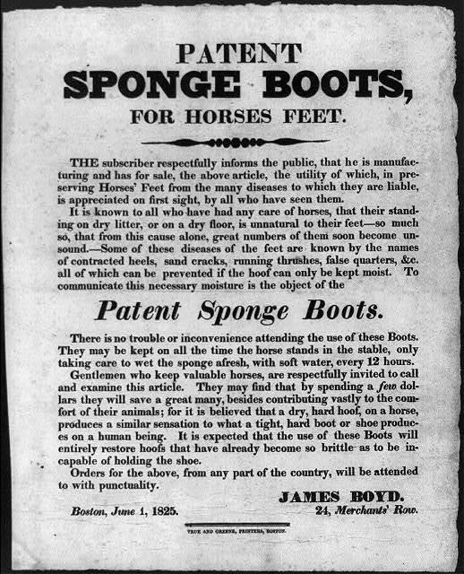 [Broadside]: Patent sponge boots, for horses feet. ... James Boyd, 24 Merchants' Row, Boston, June 1, 1825