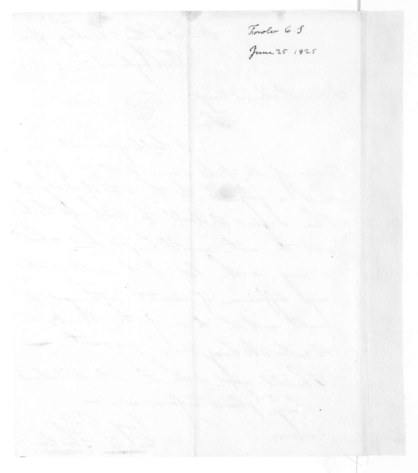 C. S. Fowler to James Madison, June 25, 1825.