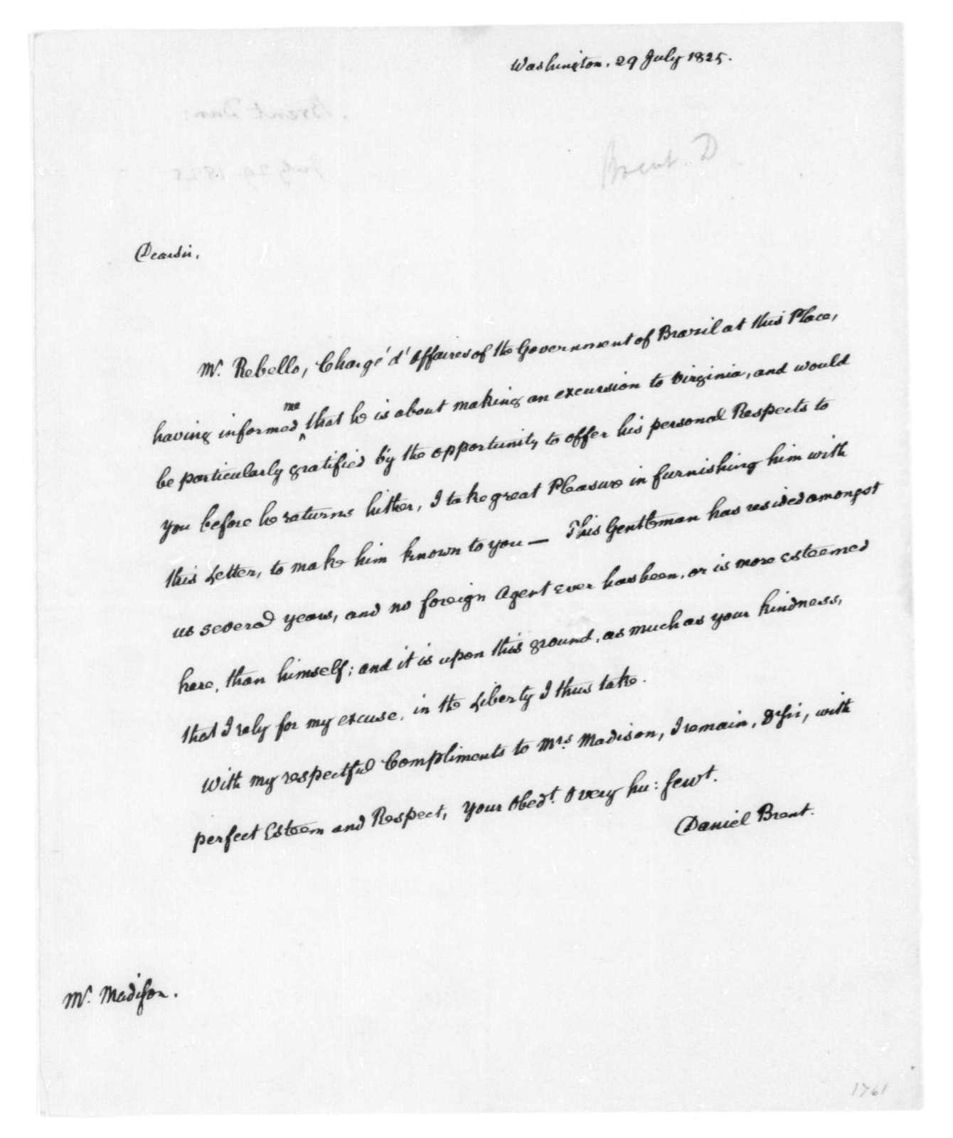 Daniel Brent to James Madison, July 29, 1825.