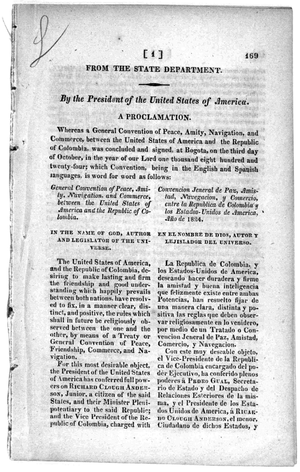 From the State department. By the President of the United States of America. A proclamation. Whereas a general convention of peace, amity, navigation,and commerce, between the United States of America and the Republic of Columbia, was concluded