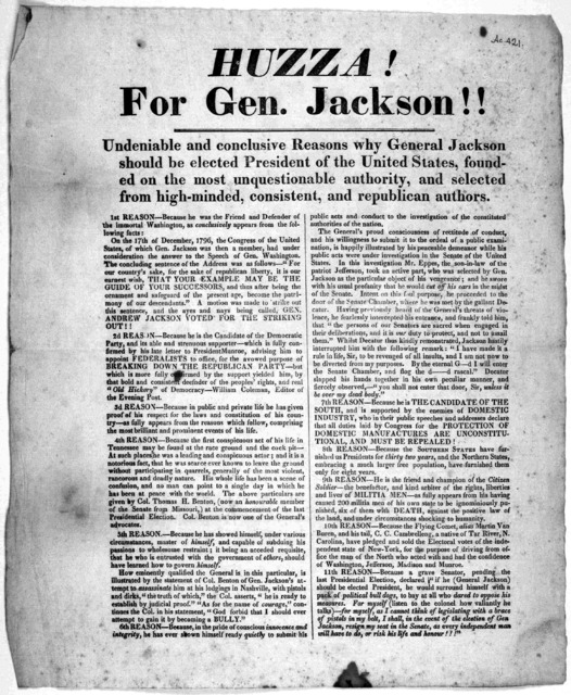 Huzza! for Gen. Jackson !! Undeniable and conclusive reasons why General Jackson should be elected President of the United States, founded on the most unquestionable authority, and selected from high-minded, consistent, and republican authors. [