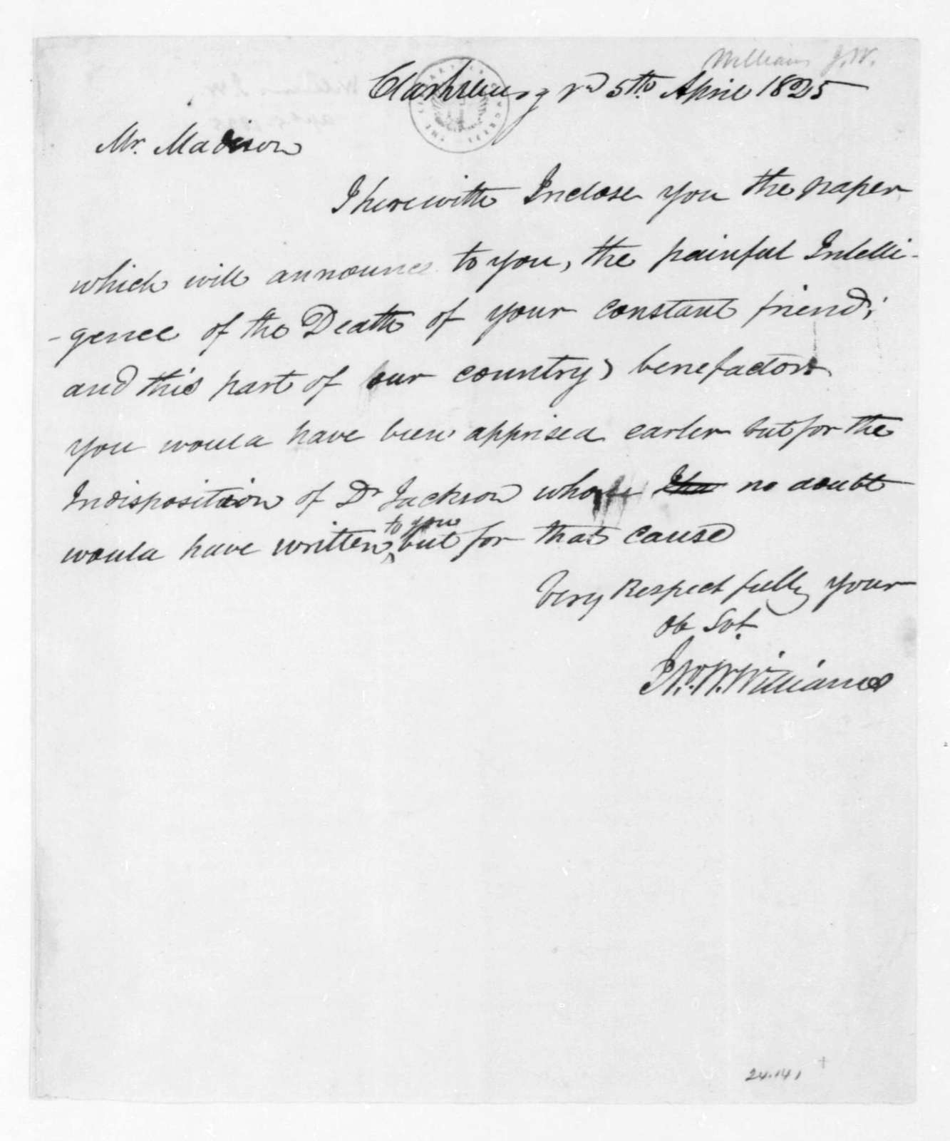 J. W. Williams to James Madison, April 5, 1825.