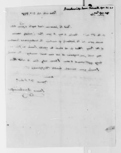 James Breckenridge to Thomas Jefferson, April 21, 1825