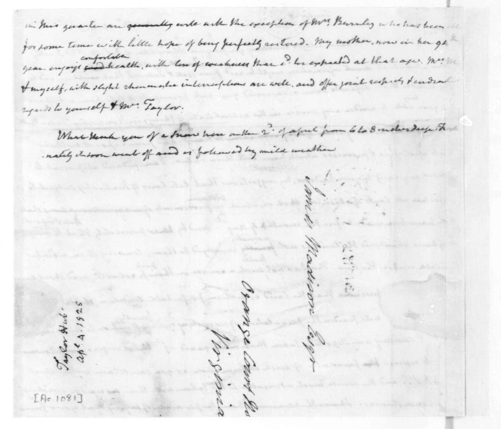 James Madison to Hubbard Taylor, April 4, 1825.