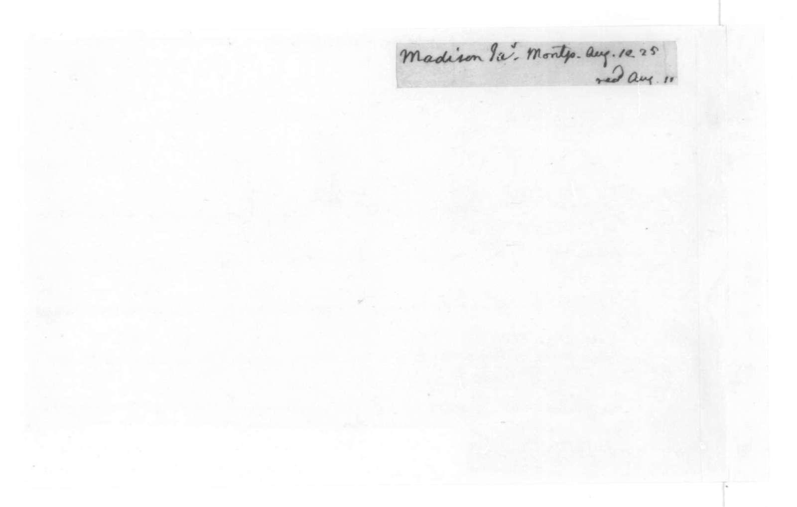 James Madison to Thomas Jefferson, August 10, 1825. Fragment.