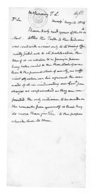 James Madison to Thomas L. McKenney, May 14, 1825.