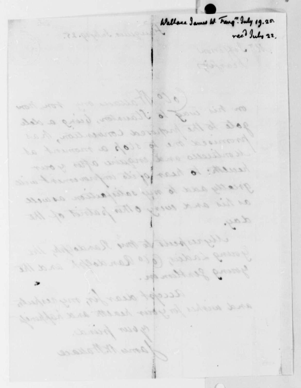 James W. Wallace to Thomas Jefferson, July 19, 1825