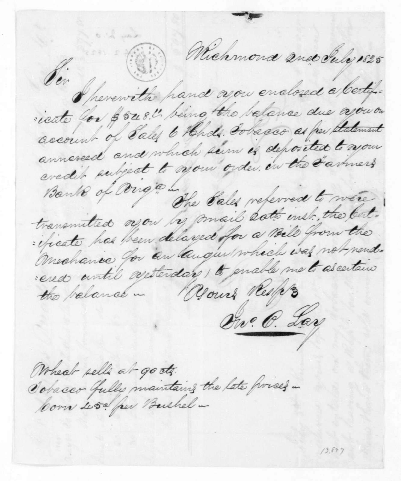 John O. Lay to James Madison, July 2, 1825. Includes account of tobacco sales.