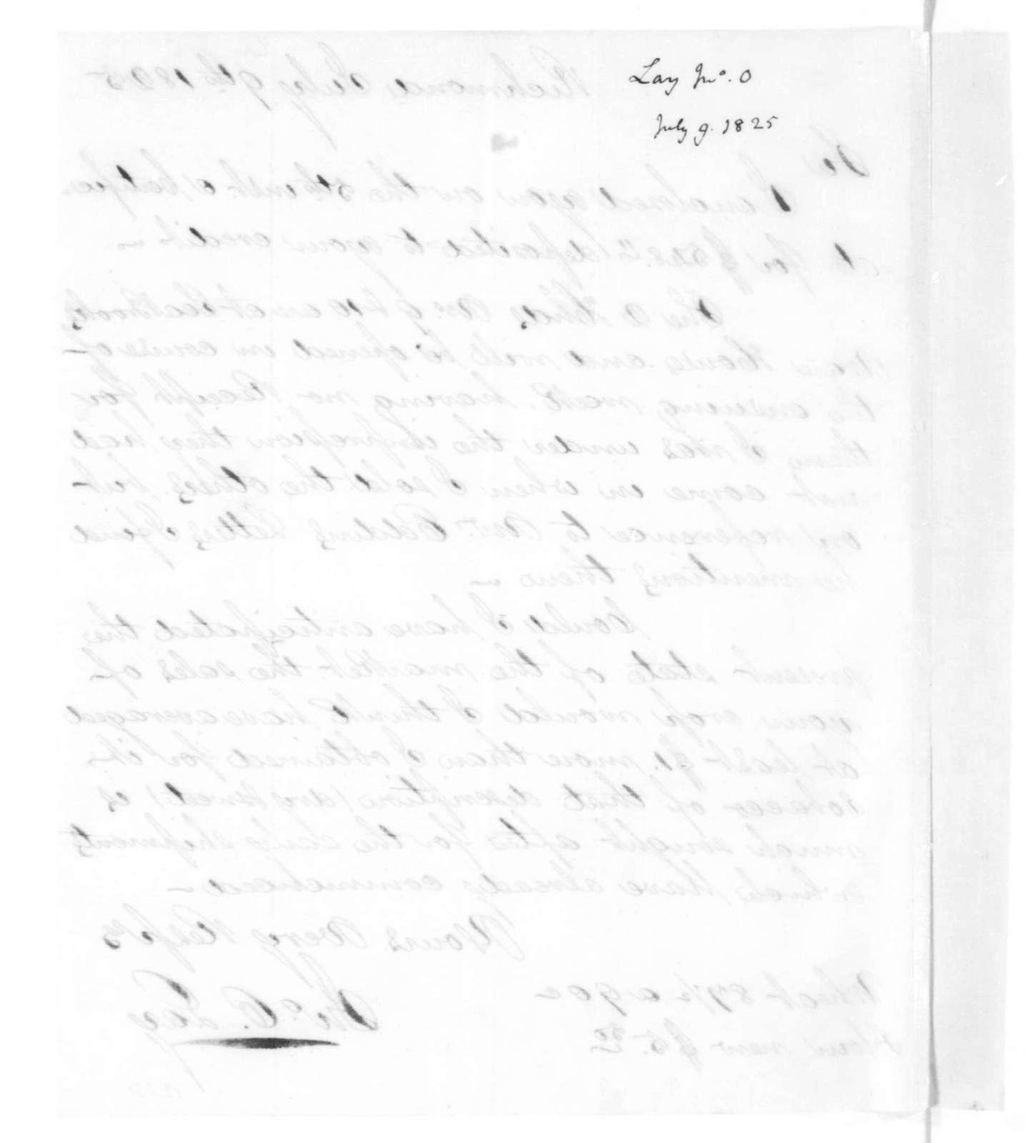 John O. Lay to James Madison, July 9, 1825.