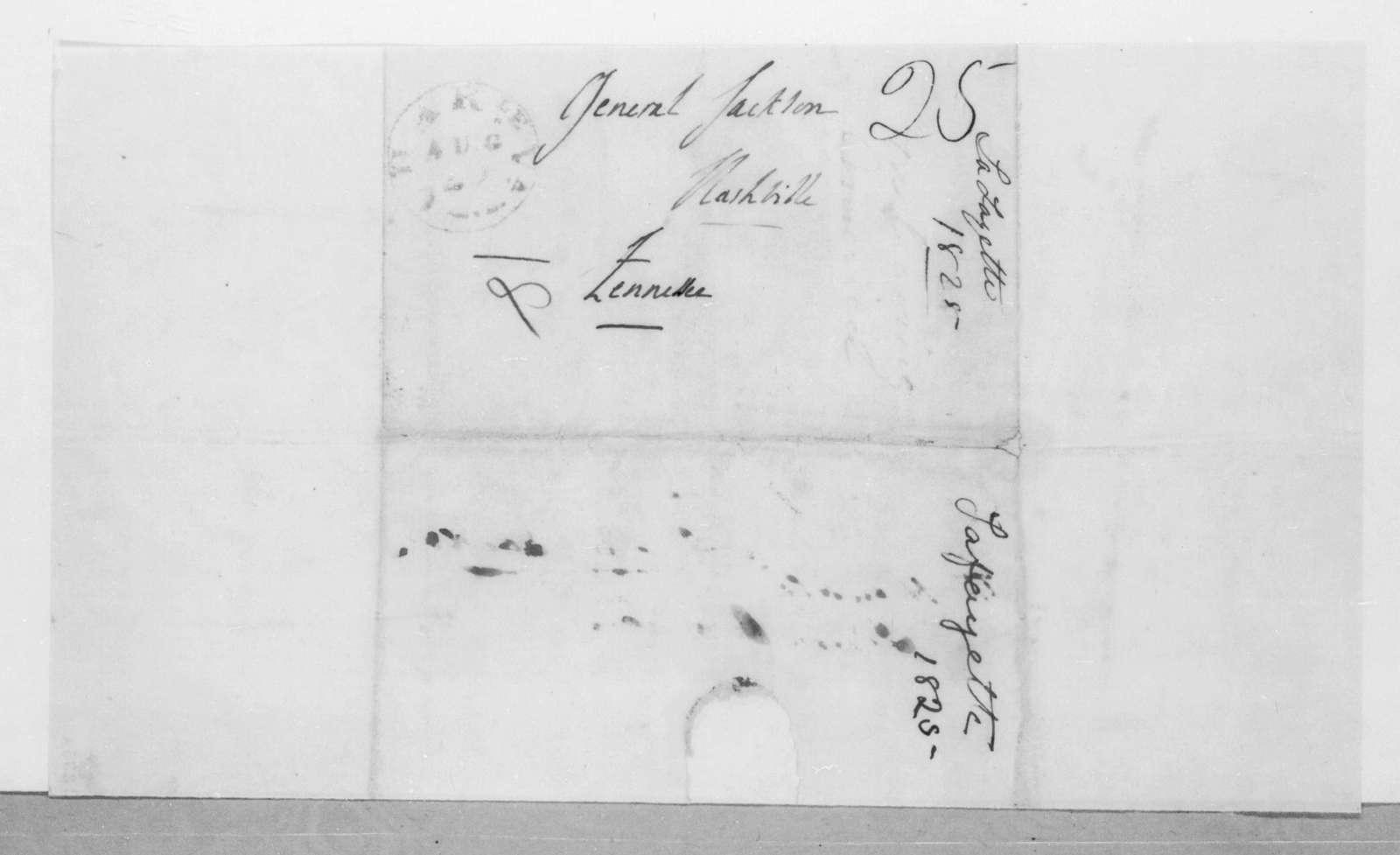 Marie Joseph Paul Yves Roch Gilbert du Motier, marquis de Lafayette to Andrew Jackson, August 21, 1825