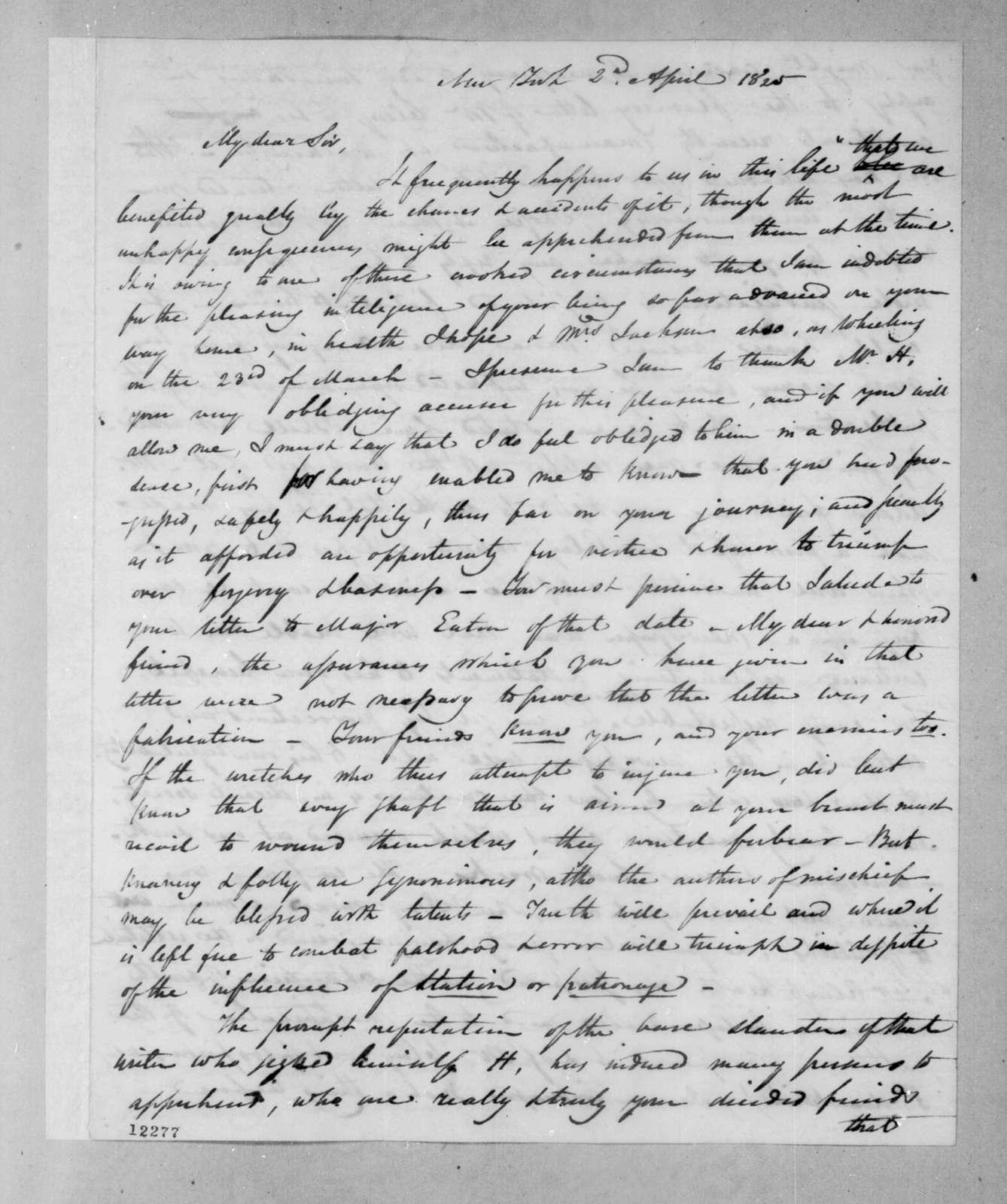 Samuel Swartwout to Andrew Jackson, April 2, 1825