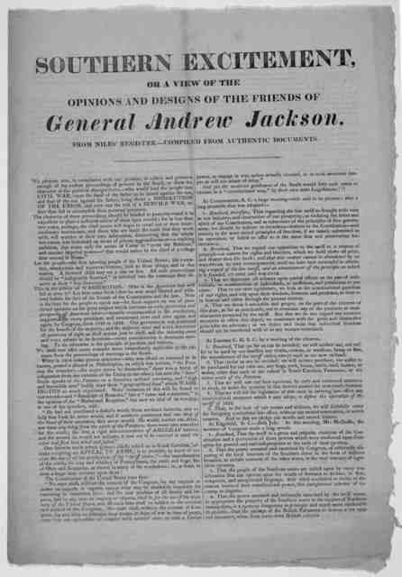 Southern excitement, or a view of the opinions and designs of the friends of General Andrew Jackson. From Niles' register- Compiled from authentic documents [1825].