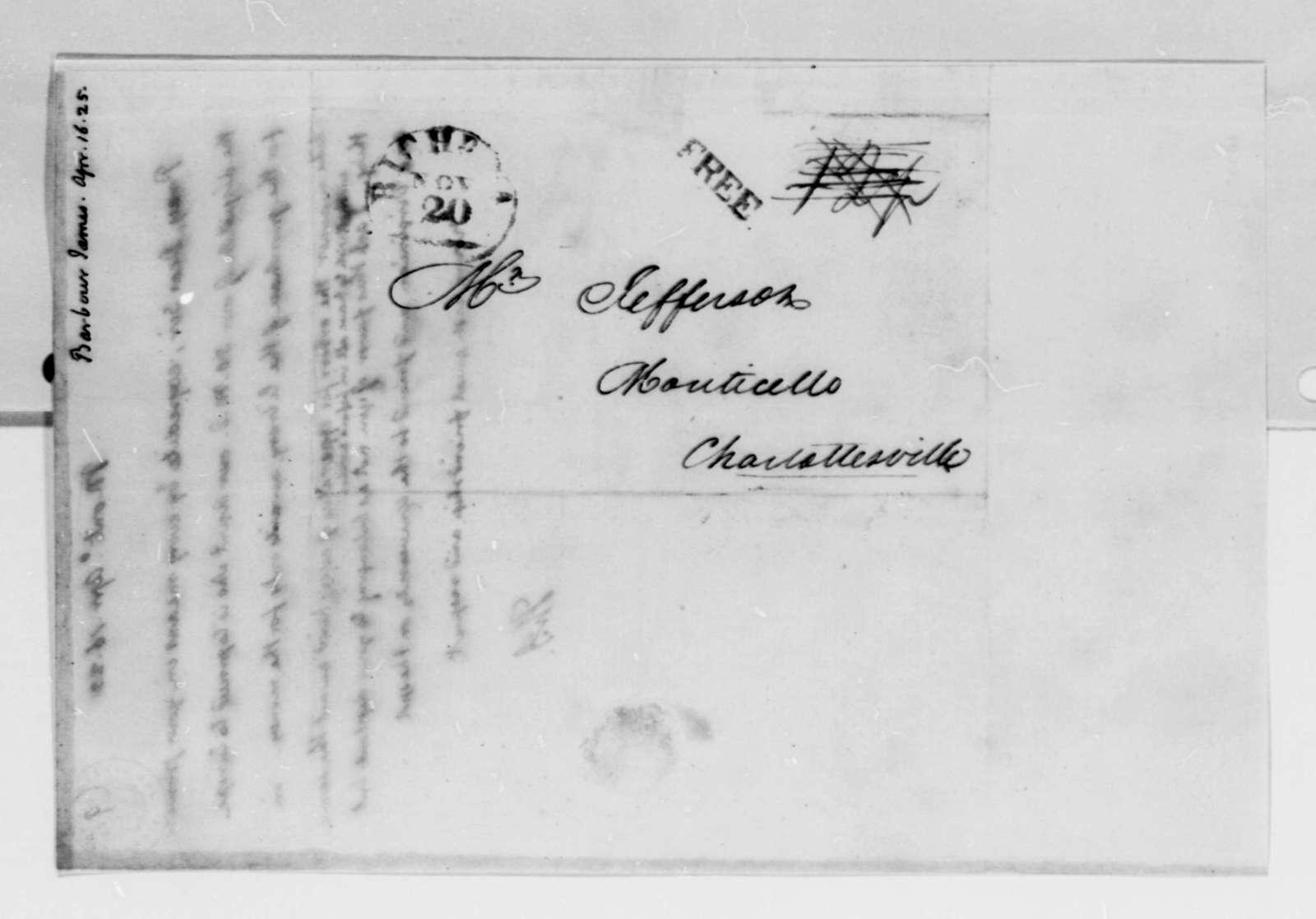 Thomas Jefferson to James Barbour, April 16, 1825