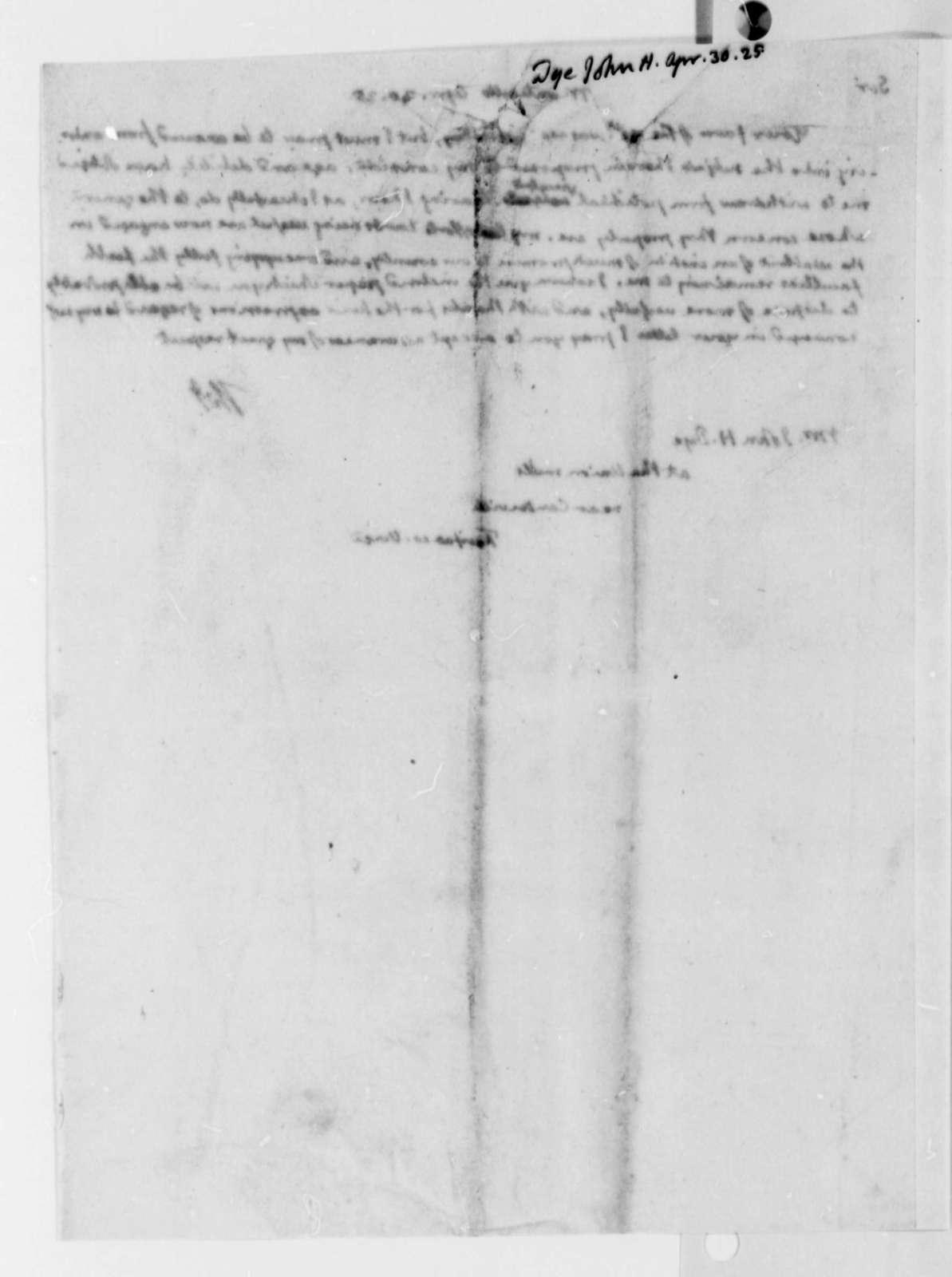 Thomas Jefferson to John H. Dye, April 30, 1825