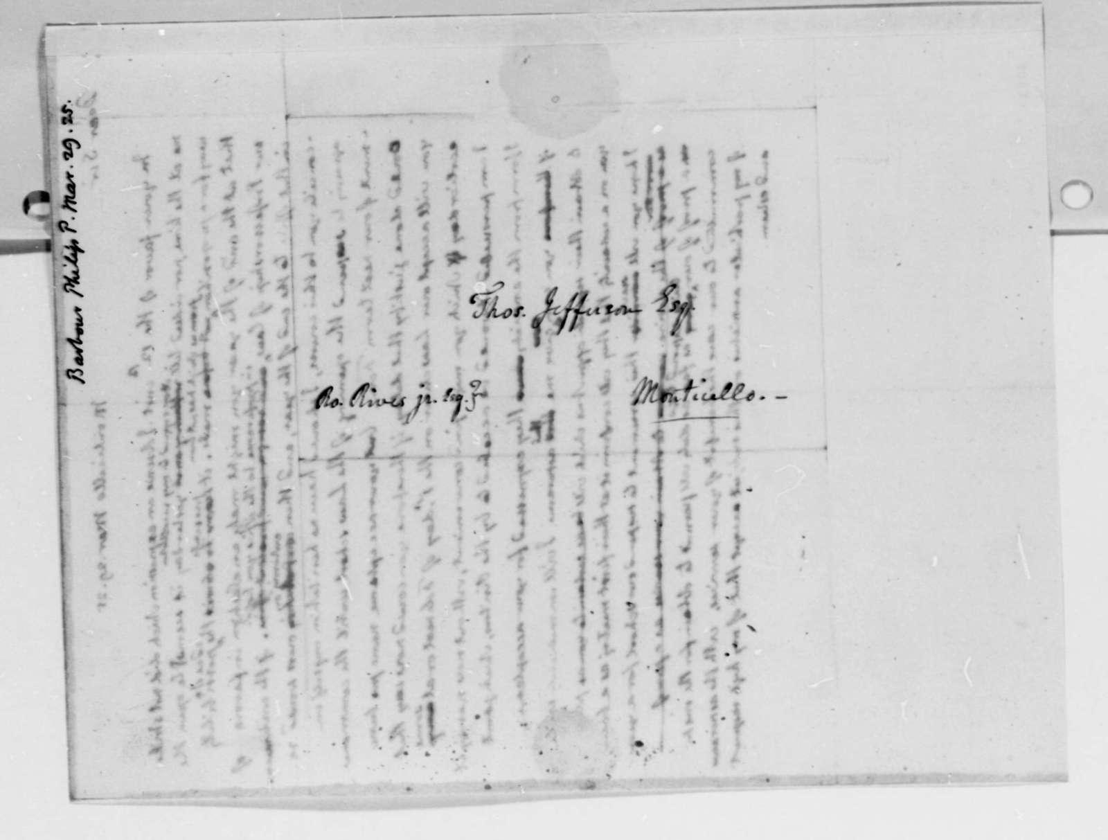Thomas Jefferson to Philip P. Barbour, March 29, 1825