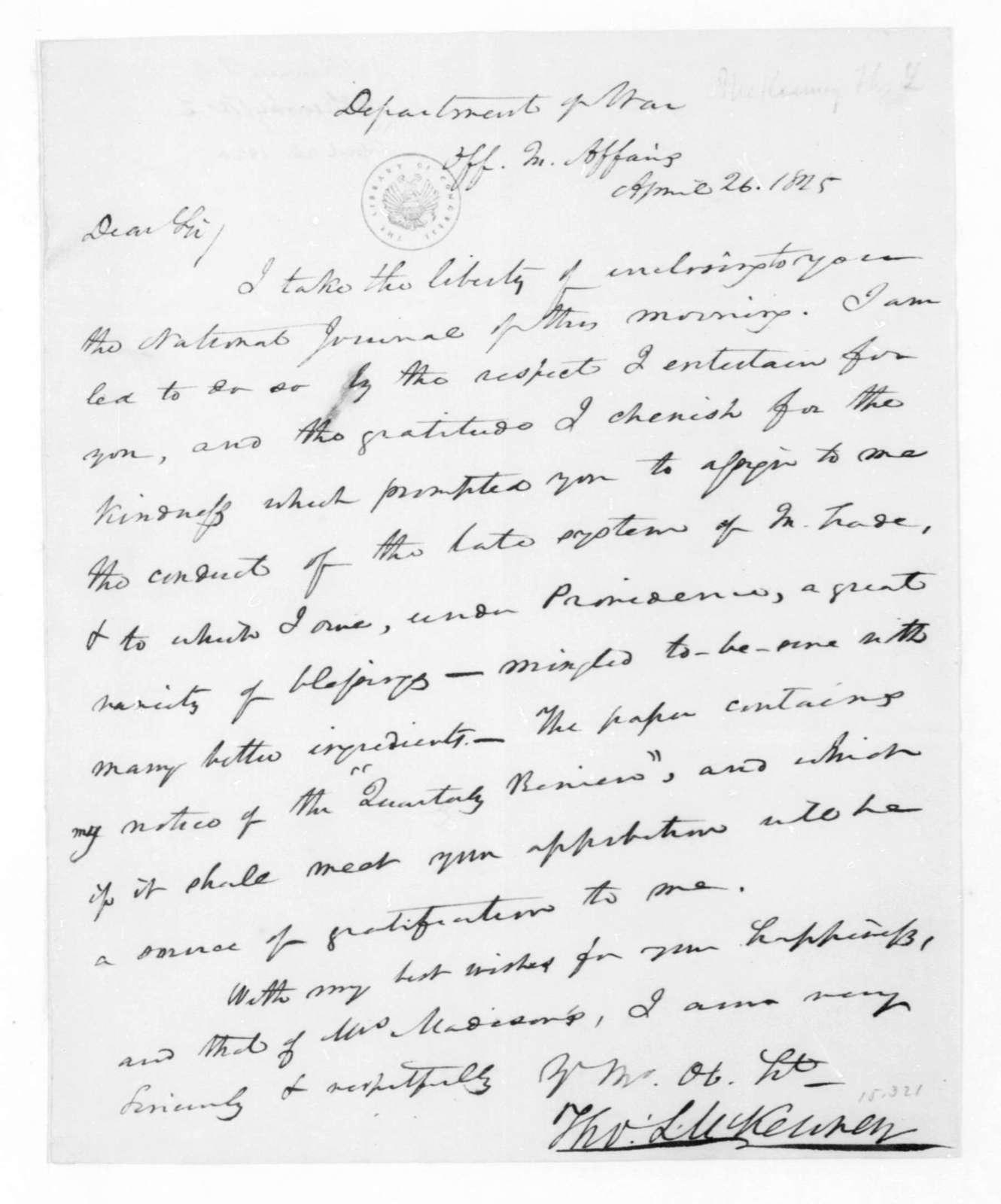Thomas L. McKenney to James Madison, April 26, 1825.