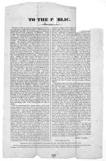 To the public. In 1811 or 1812, Z. Cook, Jr. became a bankrupt in Boston, and came to reside in Dorchester… Boston, May 20, 1825.