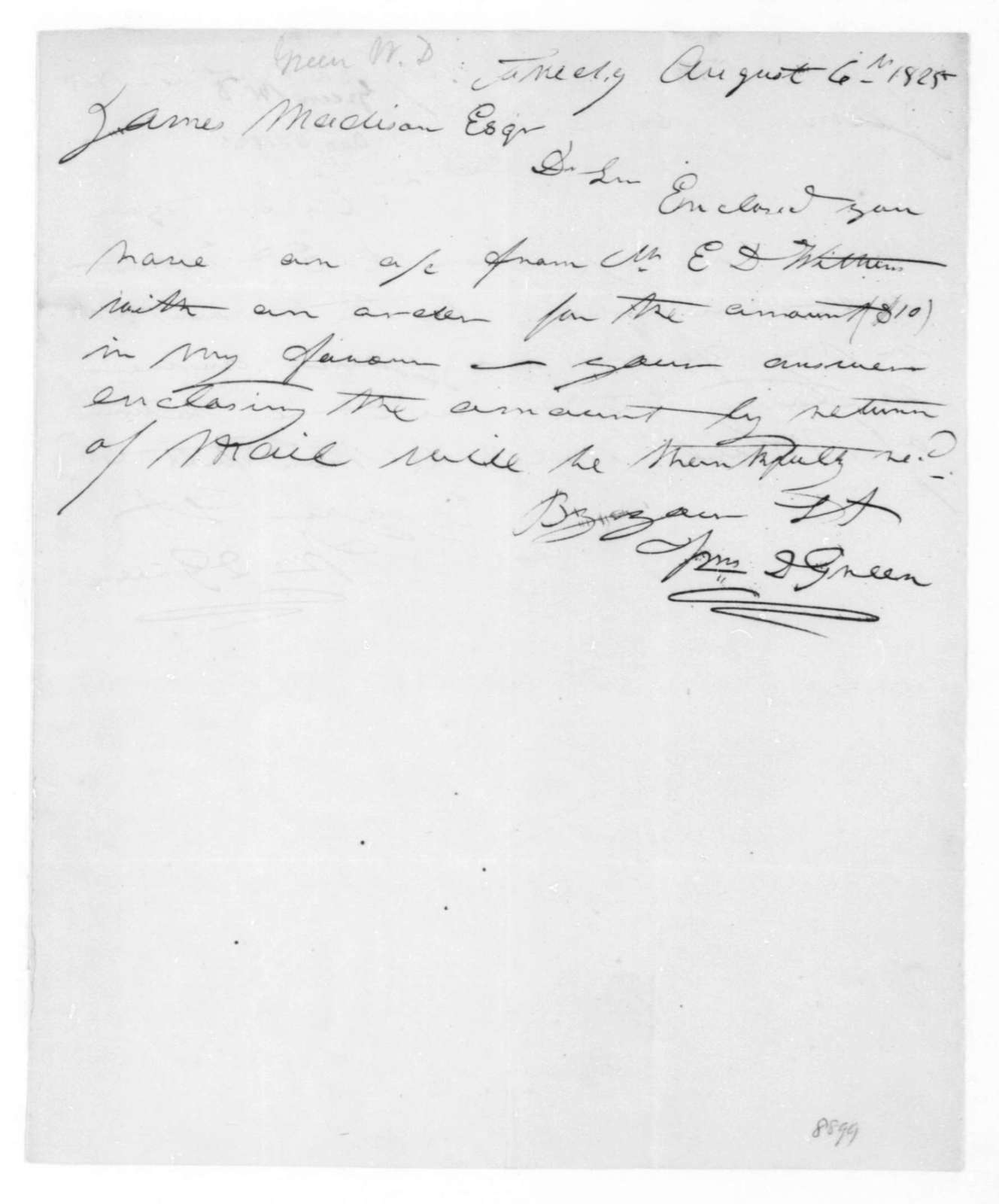 William D. Green to James Madison, August 6, 1825.