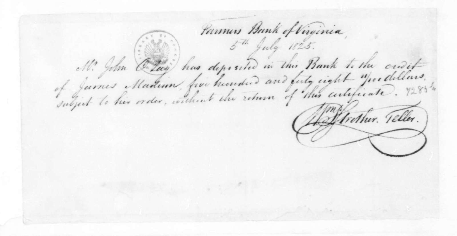 William Strother to John O. Lay, July 5, 1825. Receipt for deposit for James Madison.