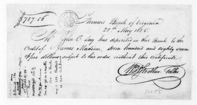 William Strother to John O. Lay, May 20, 1825. Receipt, includes James Madison Note.