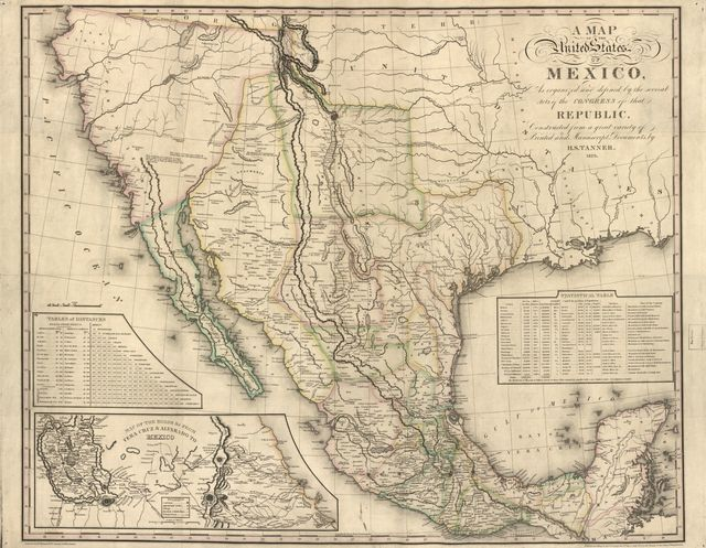 A map of the United States of Mexico : as organized and defined by the several acts of the Congress of that Republic, constructed from a great variety of printed and manuscript documents /