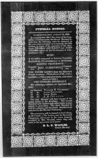 Funeral honors. Washington, Miss. Aug. 12, 1826. In carrying into effect the views of the Committee of arrangement, the Grand Marshall directs th t the following order be observed, in the procession intended on to-morrow, the 13th instant, in ho
