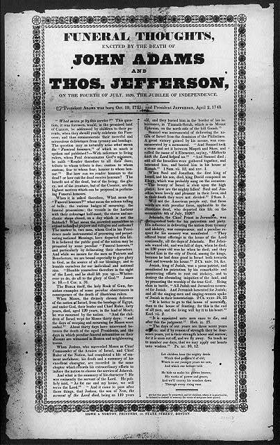 Funeral thoughts, excited by the death of John Adams and Thos. Jefferson on the Fourth of July, 1826, the jubilee of independence