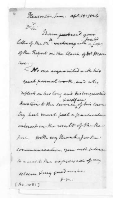 James Madison to Stephen Pleasonton, April 18, 1826.