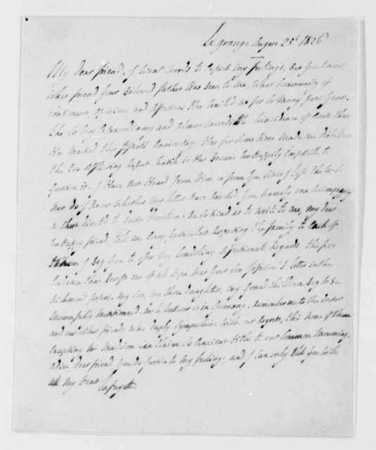 Marie Joseph Paul Yves Roch Gilbert du Motier, Marquis de Lafayette to Martha Randolph, August 25, 1826