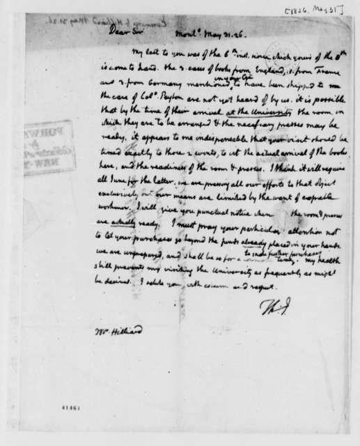 Thomas Jefferson to William Hilliard, May 31, 1826