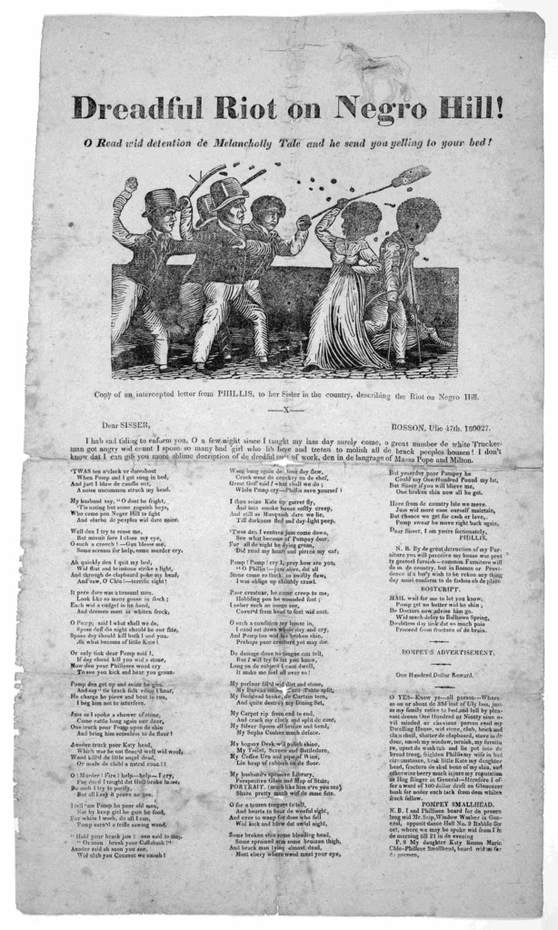 Dreadful riot on Negro Hill! O read wid detention de melancholly tale and he send you yelling to your bed [Cut] Copy of an intercepted letter from Phillis, to her sister in the country, describing the riot on Negro Hill ... Boston 1827.