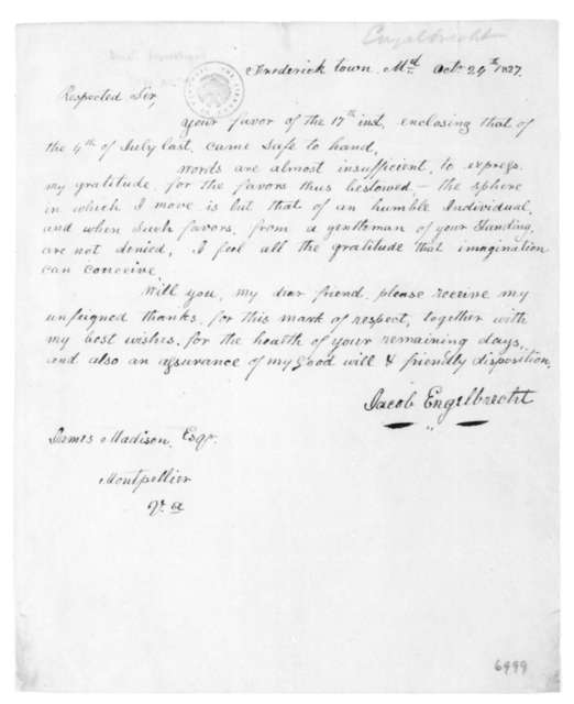 Jacob Engelbrecht to James Madison, October 24, 1827.