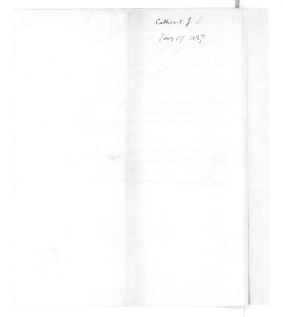 James Leander Cathcart to James Madison, January 17, 1827. With Recommendation.