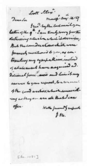 James Madison to Alexander Scott, August 14, 1827.