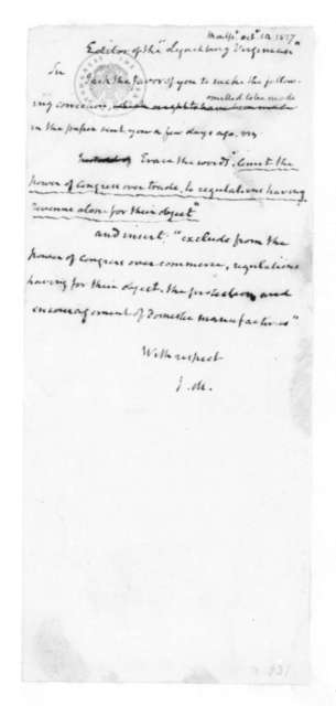 James Madison to Fletcher, October 14, 1827. Addressed to the Editor of the Lynchburg Virginian.