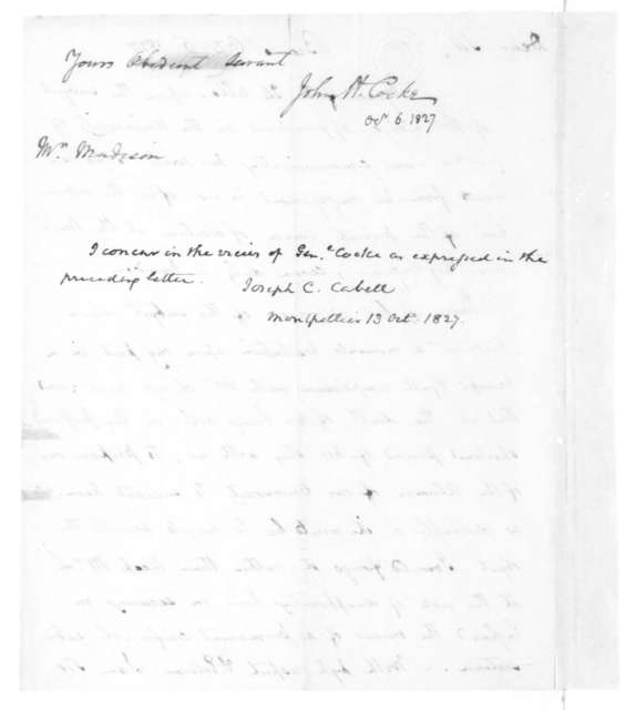 John H. Cocke to James Madison, October 6, 1827. Includes note from Joseph Cabell dated October 13, 1827.