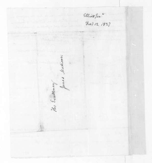 Jonathan Elliott to James Madison, February 12, 1827.