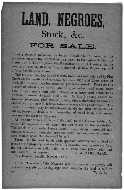 Land, negroes, stock, &c. for sale ... W. H. Barksdale, Haw-Branch, Amelia, Nov. 6, 1827.