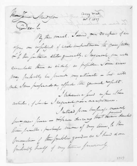 Mathew Carey to James Madison, October 5, 1827.
