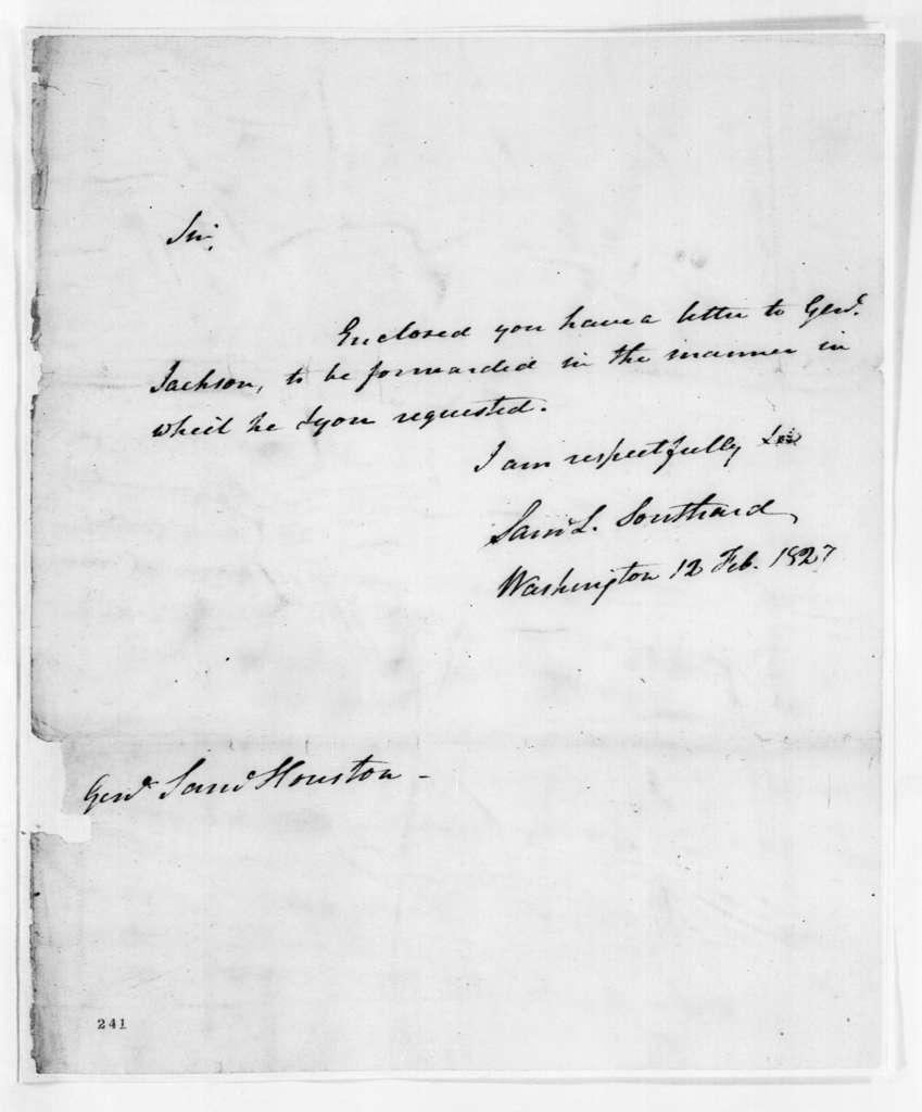 Samuel L. Southard to Samuel Houston, February 12, 1827