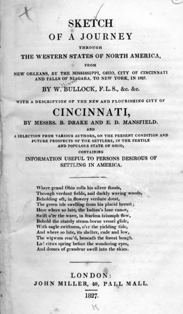 Sketch of a journey through the western states of North America : from New Orleans, by the Mississippi, Ohio, city of Cincinnati and falls of Niagara, to New York, in 1827