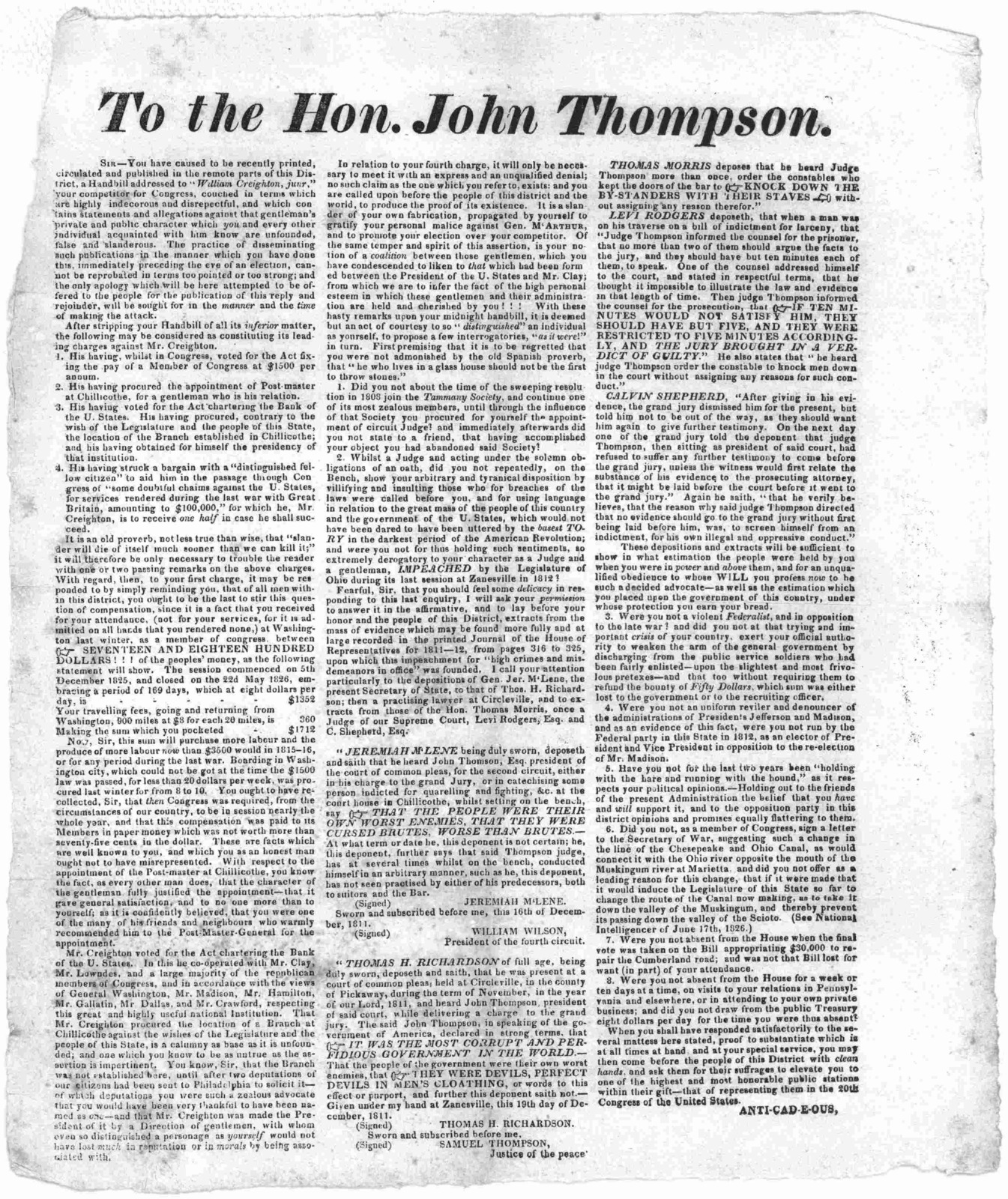"To the Hon. John Thompson. Sir you have caused to be recently printed circulated and published in the remote parts of this district a handbill addressed to ""William Creighton, junr."" your competitor for Congress, couched in terms which are highl"