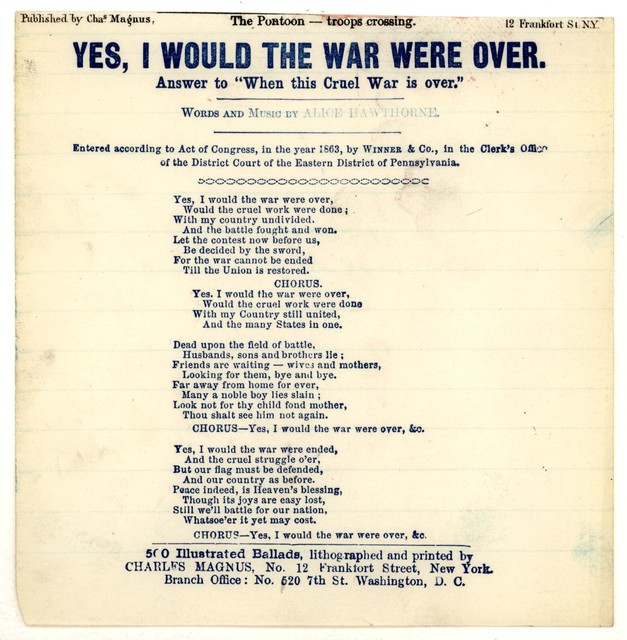 Yes, I would the war were over, words and music by Alice Hawthorne