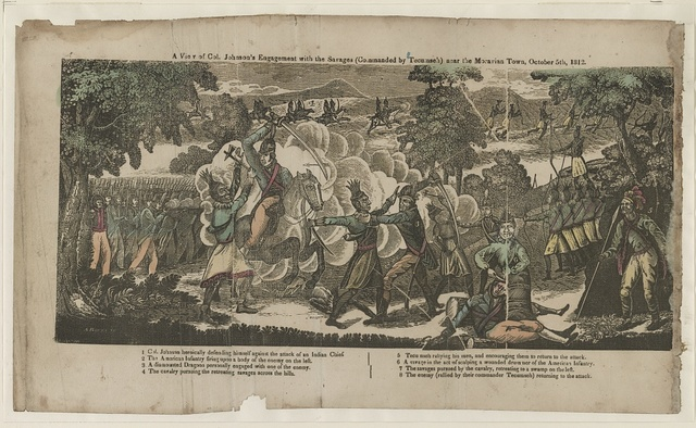 A view of Col. Johnson's engagement with the savages (commanded by Tecumseh) near Moravian Town, October 5th 1812 [i.e., 1813] / A. Bowen sc.