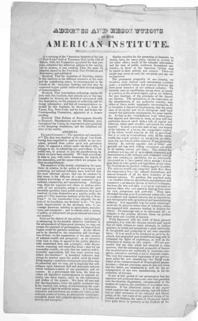 "Address and resolutions of the American institute. At a meeting of the ""American Institute of the City of New-York, held at Tammany Hall on the 11th of March 1828, the committee appointed for that purpose, submitted the following address to the"