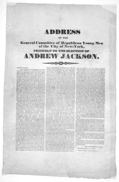 Address of the General Committee of Republican young men of the City of New York, friendly to the election of Andrew Jackson ... [New York 1828].